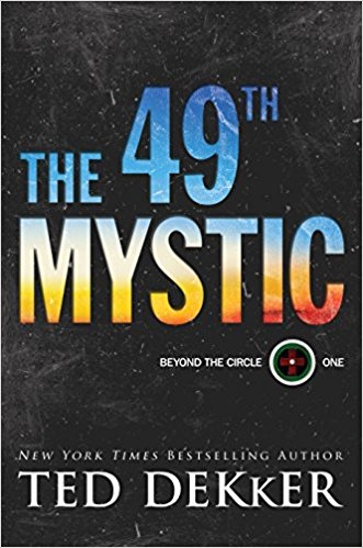 Ted Dekker The 49th Mystic